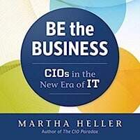 Read more about the article Be the Business · CIOs in the New Era of IT